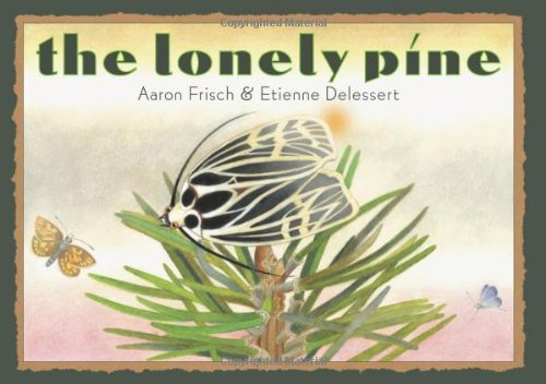 The Lonely Pine, Aaron Frisch