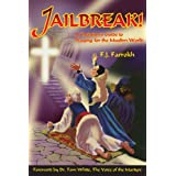Jailbreak!: A Christian's Guide to Praying for the Muslim World