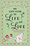 Sharon Griffiths The Lost Guide to Life and Love