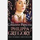 The Constant Princess by Philippa Gregory, History & Nostalgia Book