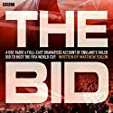 The Bid Radio/TV Program by Matthew Solon Narrated by John Sessions