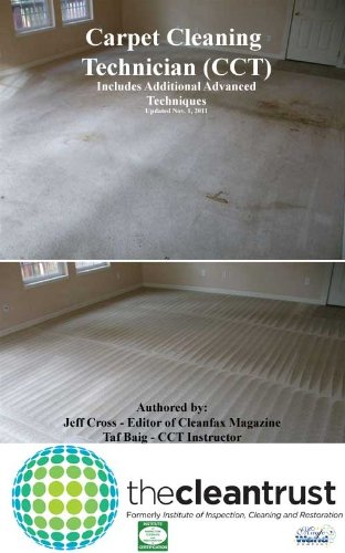 Carpet Cleaning Technican's Manual