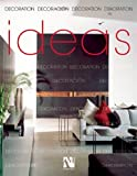 Fernando de Haro Ideas: Decoration (Ideas (AM Editores)) (100+ Tips & Ideas)