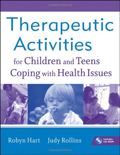 Therapeutic Activities for Children and Teens Coping with...