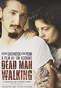 film dead man walking essay The film dead man walking is a film of great social significance as it addresses an issue very relevant to modern society the film explores why the death penalty.
