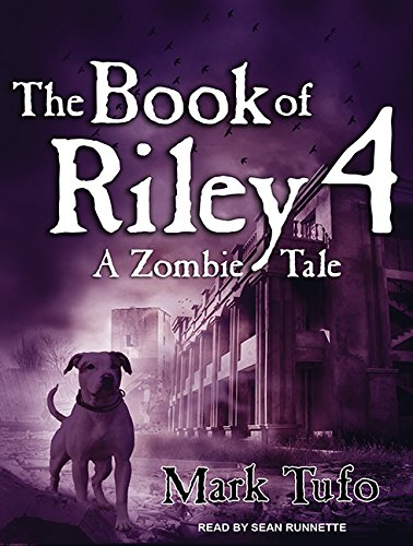 The Book of Riley 4: A Zombie Tale