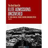 The Best Book On Elite Admissions (Former Stanford Admissions Officer's Plan For Select College Admissions) ~ Erinn Andrews