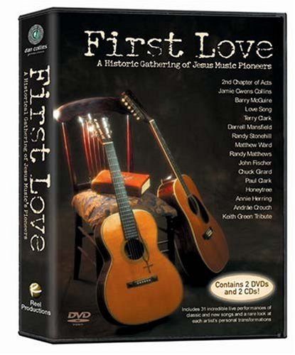 First Love: A Historic Gathering Of Jesus Music Pioneers