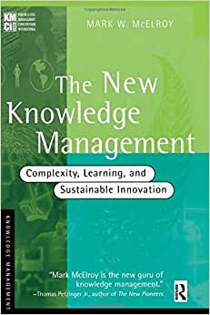 The New Knowledge Management (KMCI Press)