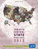 img - for Tobacco Control State Highlights 2012 book / textbook / text book