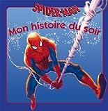 Spiderman, MON HISTOIRE DU SOIR...