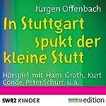 In Stuttgart spukt der kleine Stutt | Jürgen Offenbach