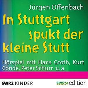 In Stuttgart spukt der kleine Stutt Hörspiel
