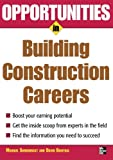 img - for Opportunities in Building Construction Careers (Opportunities in ... (Paperback)) book / textbook / text book