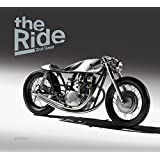 The Ride 2nd Gear - Gentlemen Edition: New Custom Motorcycles and Their Builders