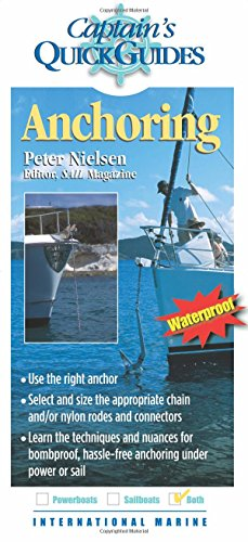 Anchoring: A Captain's Quick Guide (Captain's Quick Guides)