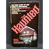 The Haunted: The True Story of One Family's Nightmare ~ Robert Curran