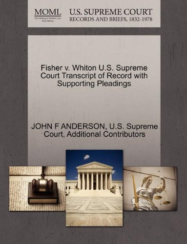 Fisher v. Whiton U.S. Supreme Court Transcript of Record with Supporting Pleadings