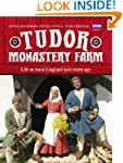 Tudor Monastery Farm: Life in rural E...