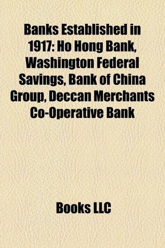 banks-established-in-1917-ho-hong-bank-washington-federal-savings-bank-of-china-group-deccan-merchan