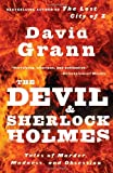 Image of The Devil and Sherlock Holmes: Tales of Murder, Madness, and Obsession (Vintage)
