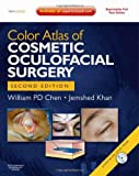 William P. Chen MD Color Atlas of Cosmetic Oculofacial Surgery with DVD, 2e (Book & DVD)