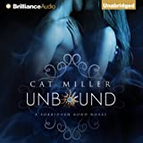 Unbound: The Forbidden Bond, Book 1