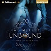 Unbound: The Forbidden Bond, Book 1 | [Cat Miller]