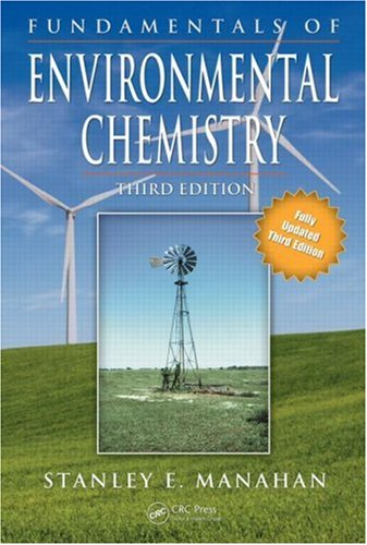 Fundamentals of Environmental Chemistry, Third Edition