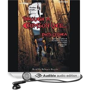 Through a Crimson Veil: Crimson City, Book 3