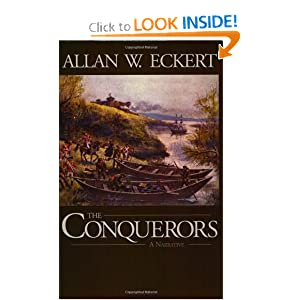 The Conquerors (Winning of America Series) Allan W. Eckert