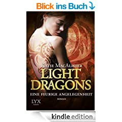 Light Dragons: Eine feurige Angelegenheit