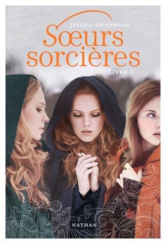 Soeurs sorcières (1) : Soeurs sorcières
