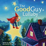 The Good Guy Lullaby