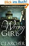 The Wrong Girl (The 1st Freak House T...