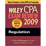 Wiley CPA Exam Review 2009: Regulation (Wiley CPA Examination Review: Regulation) ~ Ray Whittington