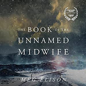 The Book of the Unnamed Midwife Audiobook