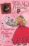 A Surprise for Princess Ellie (Pony-mad Princess)