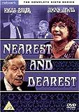 Nearest And Dearest - Series 6 [DVD]