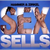 "Sex Sellsvon ""Hammer & Zirkel"""