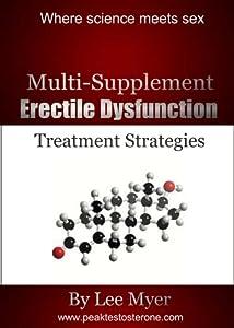 Multisupplement Erectile Dysfunction Treatment Strategies