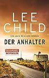 Der Anhalter: Ein Jack-Reacher-Roman (Die Jack-Reacher-Romane, Band 16)