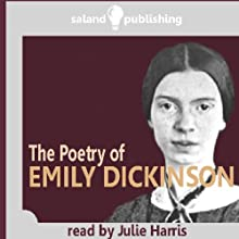 The Poetry of Emily Dickinson  by Emily Dickinson Narrated by Julie Harris