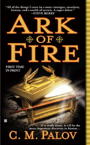 Ark of Fire, C.M. Palov