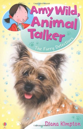 The Furry Detectives (Amy Wild, Animal Talker)