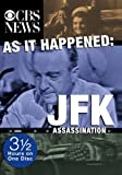 As It Happened: JFK Assassination (hosted by Bob Schieffer)