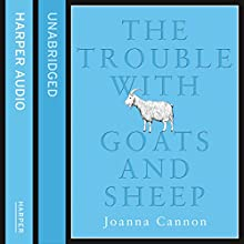 The Trouble with Goats and Sheep Audiobook by Joanna Cannon Narrated by Paula Wilcox