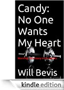 Candy: No One Wants My Heart [Edizione Kindle]