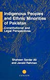 img - for Indigenous Peoples and Ethnic Minorities of Pakistan: Constitutional and Legal Perspectives (NIAS Monographs) by Shaheen Sardar Ali (2001-06-08) book / textbook / text book