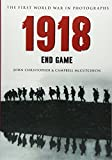 img - for 1918: The First World War in Photographs book / textbook / text book